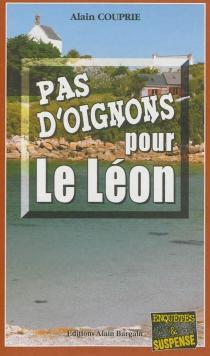 Pas d'oignons pour le Léon - AlainCouprie