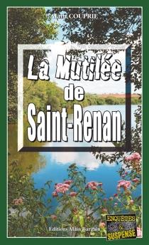 La mutilée de Saint-Renan - AlainCouprie