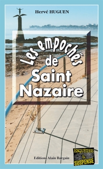 Les empochés de Saint-Nazaire - HervéHuguen