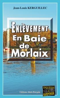 Enlèvement en baie de Morlaix - Jean-LouisKerguillec