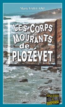 Les corps mourants de Plozévet - MarieVaillant