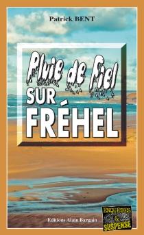 Pluie de fiel sur Fréhel - PatrickBent
