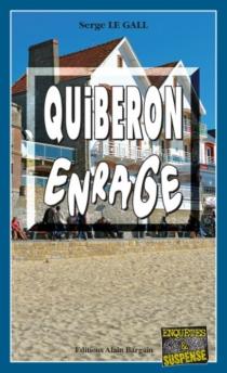 Quiberon enrage - SergeLe Gall