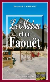 La madone du Faouët - BernardLarhant