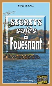 Secrets salés à Fouesnant - SergeLe Gall