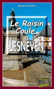 Le raisin coule à Lesneven - Michel Courat