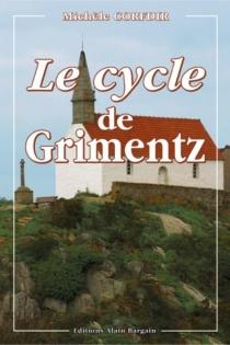 Le cycle de Grimentz - MichèleCorfdir