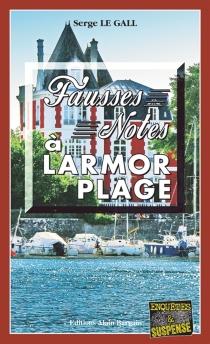 Fausse note à Larmor-Plage - SergeLe Gall