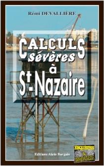 Calculs sévères à Saint-Nazaire - RémiDevallière