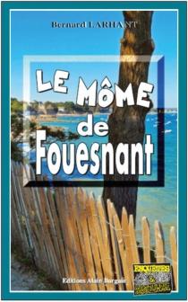 Le môme de Fouesnant - BernardLarhant