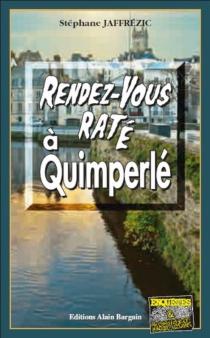 Rendez-vous raté à Quimperlé - StéphaneJaffrézic