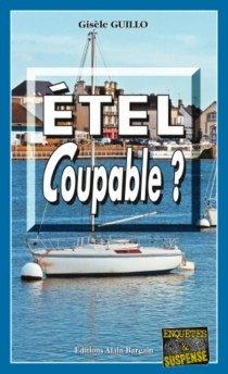 Etel coupable ? - Gisèle Guillo