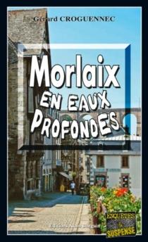 Morlaix en eaux profondes - GérardCroguennec