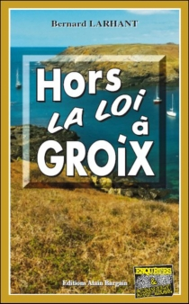Hors la loi à Groix - BernardLarhant