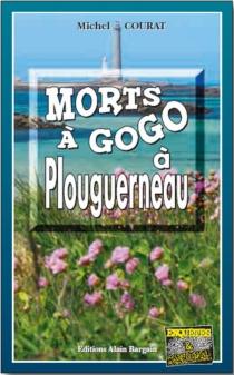 Morts à gogo à Plouguerneau - MichelCourat