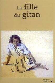 La fille du Gitan - NoëllaCailly
