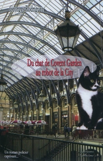 Du chat de Covent Garden au robot de la City - Georges Rodriguez