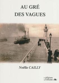 Au gré des vagues - NoëllaCailly