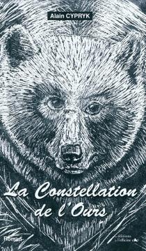 La constellation de l'Ours - AlainCypryk