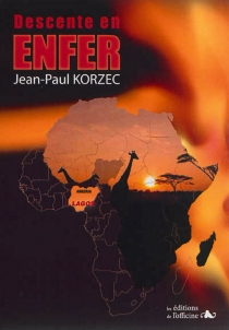 Descente en enfer - Jean-Paul Korzec