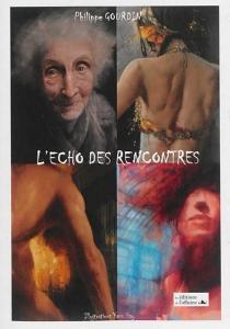 L'écho des rencontres - PhilippeGourdin