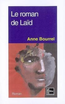 Le roman de Laïd - AnneBourrel