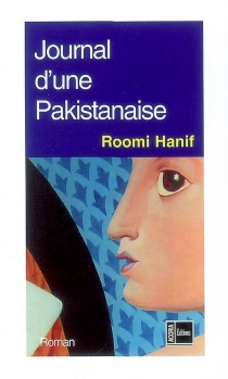Journal d'une Pakistanaise - RoomiHanif
