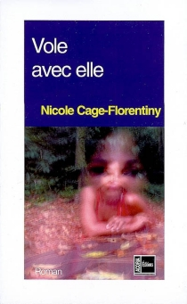 Vole avec elle - NicoleCage-Florentiny