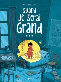 Quand je serai grand... - Julien Flamand
