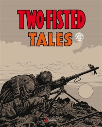 Two-fisted tales - Harvey Kurtzman