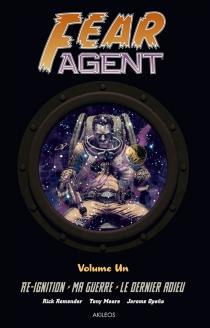 Fear agent : intégrale | Volume 1 - TonyMoore