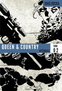 Queen et country : intégrale - GregRucka