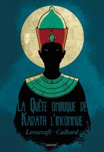 La quête onirique de Kadath l'inconnue - IanCulbard
