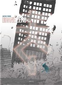 Brane zéro - MathieuThonon