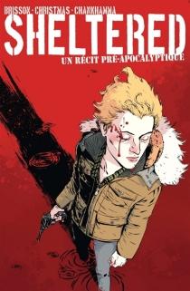 Sheltered : un récit pré-apocalyptique - EdBrisson