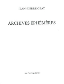 Archives éphémères - Jean-PierreGeay