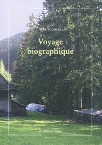 Voyage biographique - JoëlRoussiez