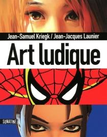 Art ludique - Jean-SamuelKriegk