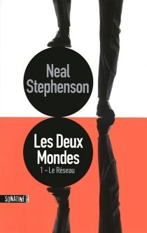 Les deux mondes - NealStephenson
