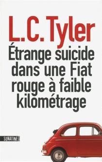 Etrange suicide dans une Fiat rouge à faible kilométrage - L.C.Tyler