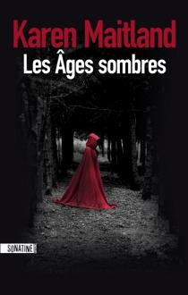 Les âges sombres - KarenMaitland