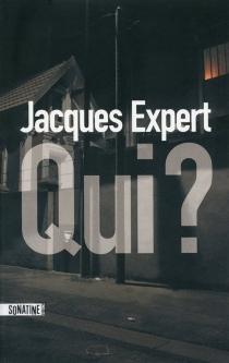 Qui ? - JacquesExpert