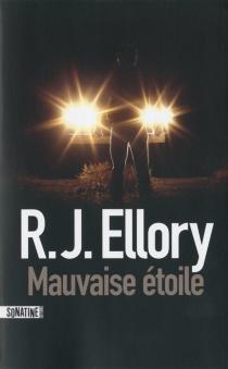 Mauvaise étoile - Roger JonEllory