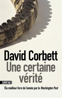 Une certaine vérité - DavidCorbett