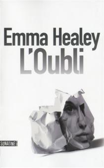 L'oubli - EmmaHealey