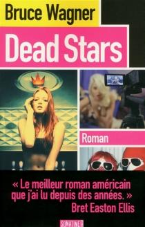 Dead stars - BruceWagner