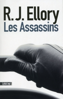 Les assassins - Roger Jon Ellory