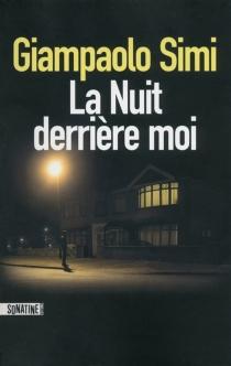 La nuit derrière moi - GiampaoloSimi