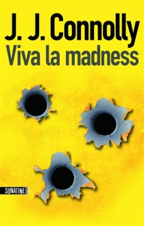 Viva la madness - J. J. Connolly
