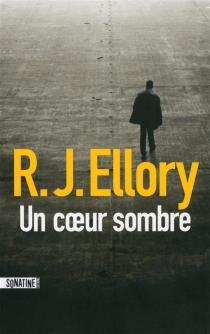 Un coeur sombre - Roger JonEllory